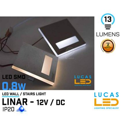 LED Wall / Stairs Lighting -  0.8W - 12V / DC - 13lm - IP20 - recessed - LED SMD - decorative - LINAR