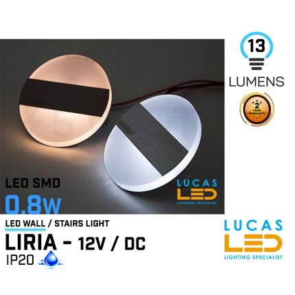 LED Wall / Stairs Lighting -  0.8W - 12V / DC - 13lm - IP20 - recessed - LED SMD - decorative - LIRIA