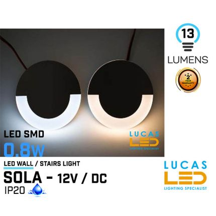 LED Wall / Stairs Lighting -  0.8W - 12V / DC - 13lm - IP20 - recessed - LED SMD - decorative - SOLA