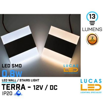 LED Wall / Stairs Lighting -  0.8W - 12V / DC - 13lm - IP20 - recessed - LED SMD - decorative - TERRA