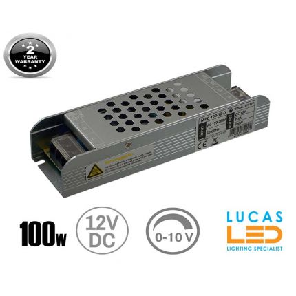 LED Triac 0/1-10V  Dimmable Driver Power Supply • 100 watts • 8.3A • DC 12V for LED Strips •
