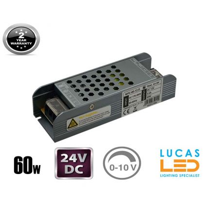 LED Triac 0/1-10V  Dimmable Driver Power Supply • 60 watts • 2.5A • DC 24V for LED Strips •