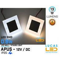 LED Wall / Stairs Lighting -  0.8W - 12V / DC - 13lm - IP20 - recessed - LED SMD - decorative - APUS